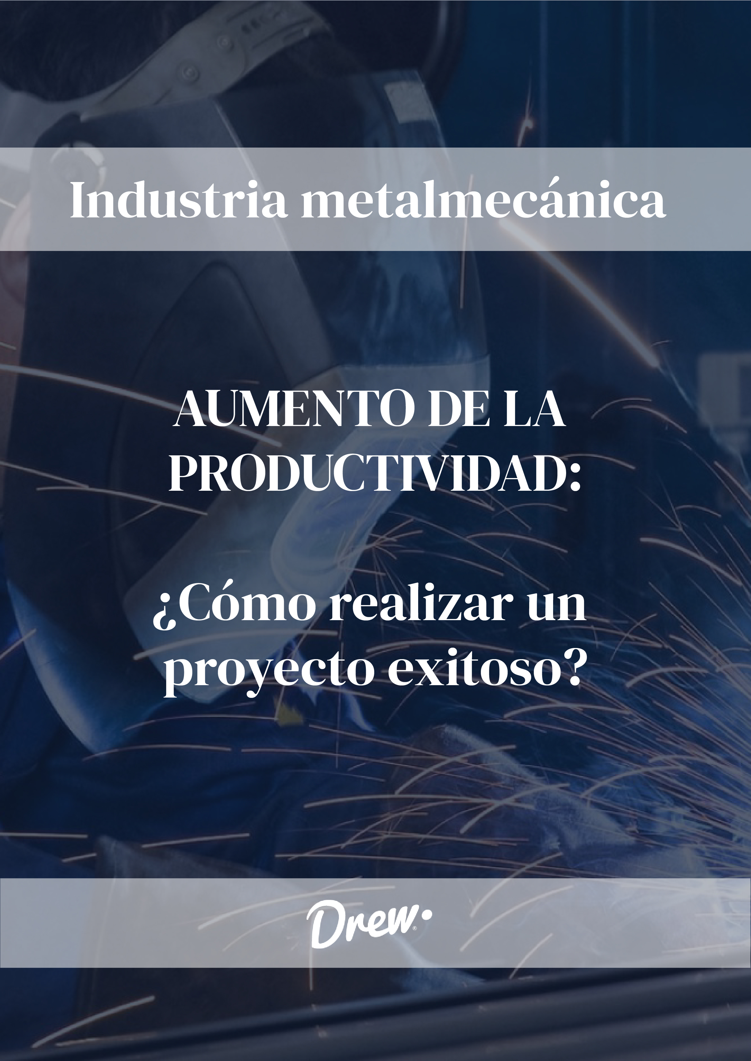 Aumentar la productividad en la industria metalmecánica