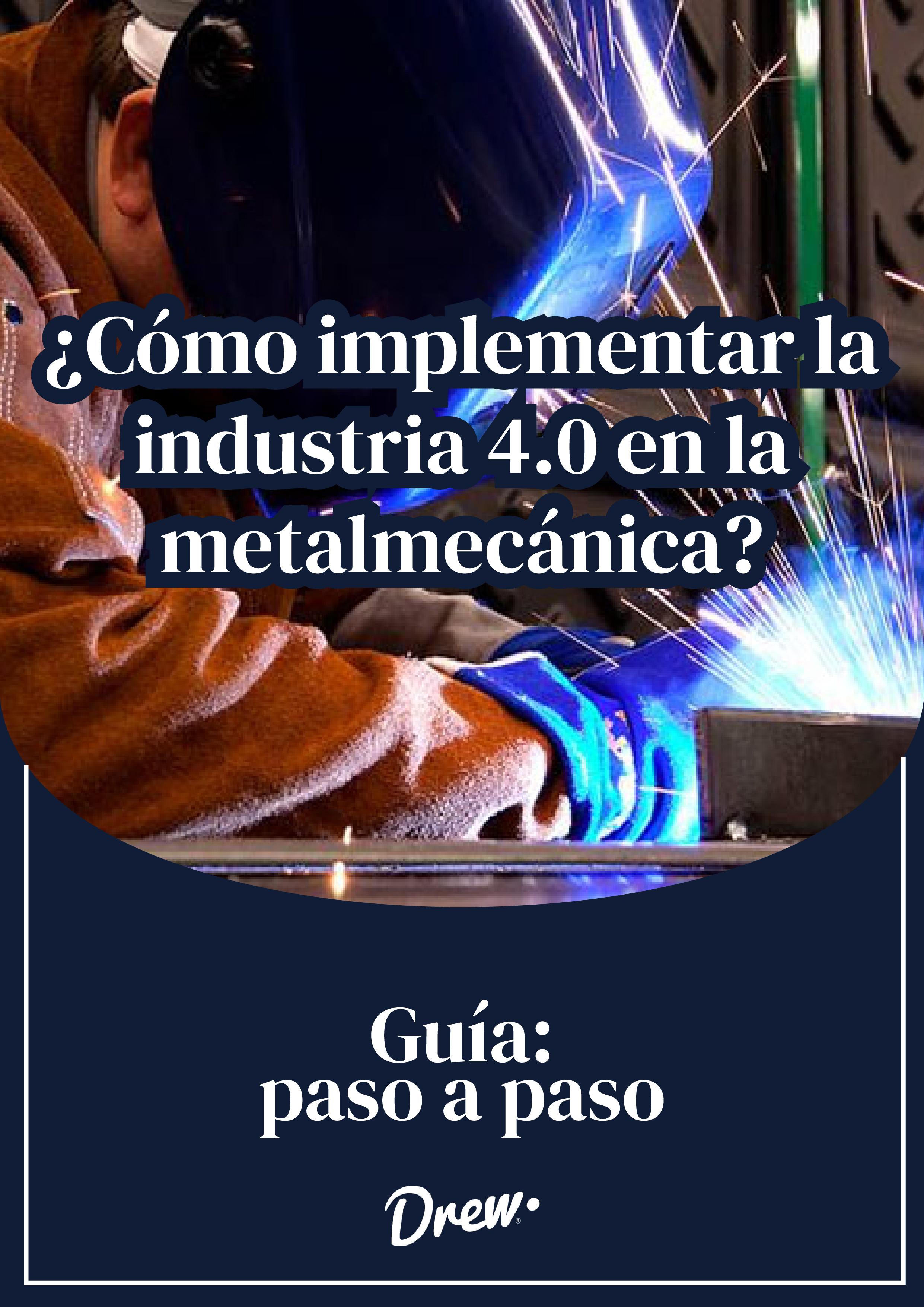 Implementar la industria 4.0 en metalmecánica
